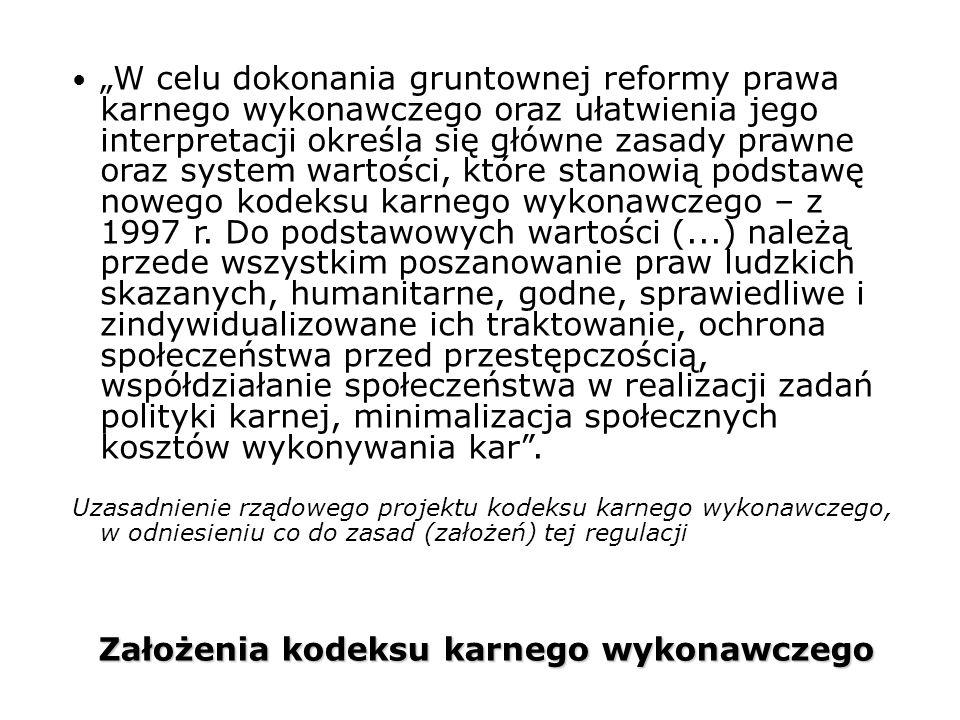 Założenia kodeksu karnego wykonawczego
