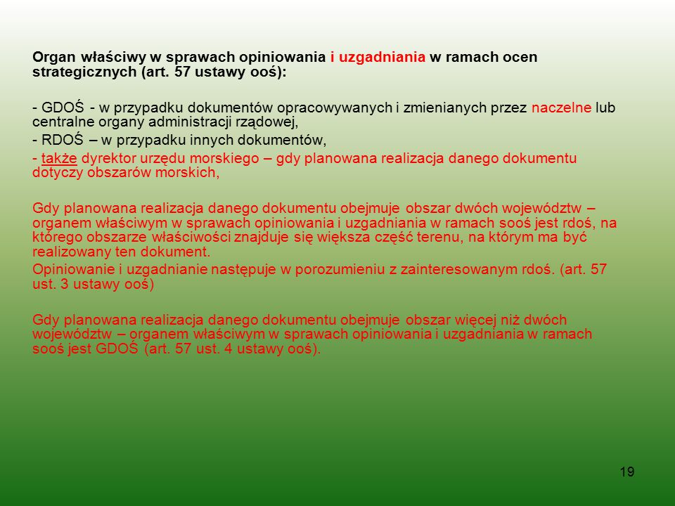 Organ właściwy w sprawach opiniowania i uzgadniania w ramach ocen strategicznych (art. 57 ustawy ooś):