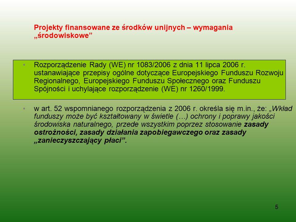 """Projekty finansowane ze środków unijnych – wymagania """"środowiskowe"""