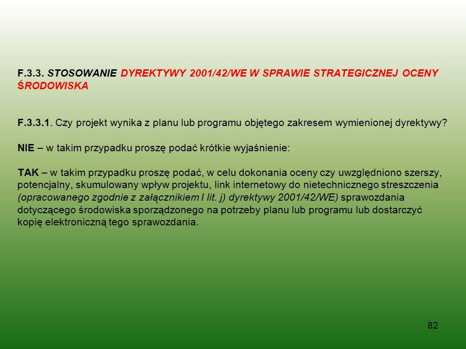 F.3.3. STOSOWANIE DYREKTYWY 2001/42/WE W SPRAWIE STRATEGICZNEJ OCENY ŚRODOWISKA F.3.3.1.