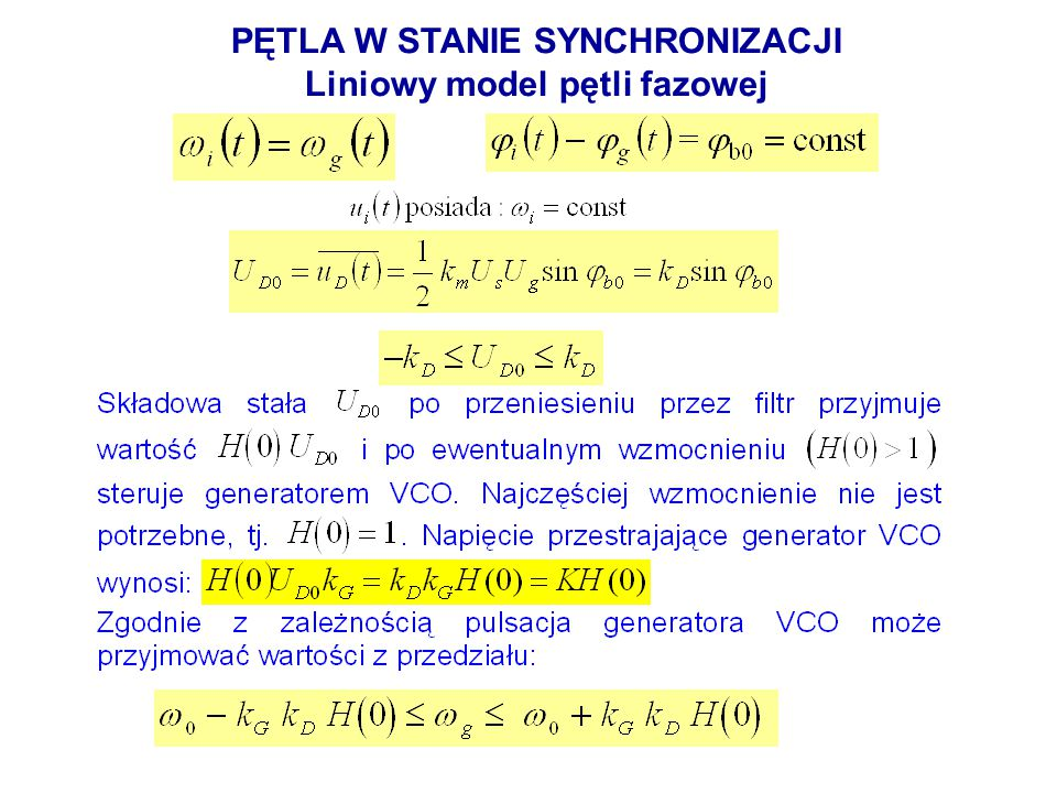 PĘTLA W STANIE SYNCHRONIZACJI Liniowy model pętli fazowej