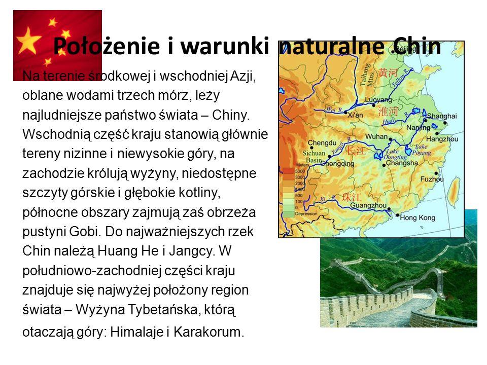 Położenie i warunki naturalne Chin