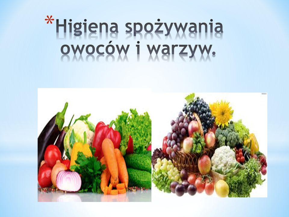 Higiena spożywania owoców i warzyw.