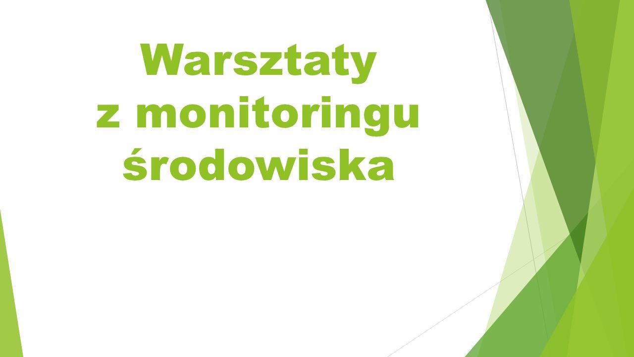 Warsztaty z monitoringu środowiska