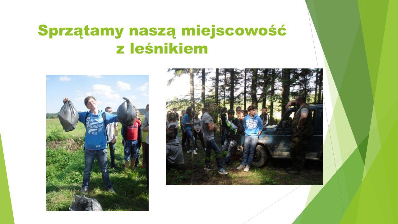 Sprzątamy naszą miejscowość z leśnikiem