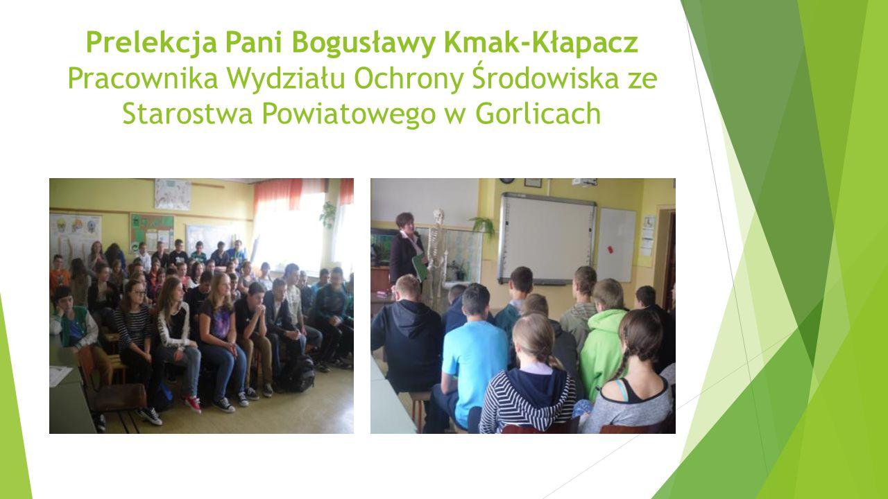 Prelekcja Pani Bogusławy Kmak-Kłapacz Pracownika Wydziału Ochrony Środowiska ze Starostwa Powiatowego w Gorlicach