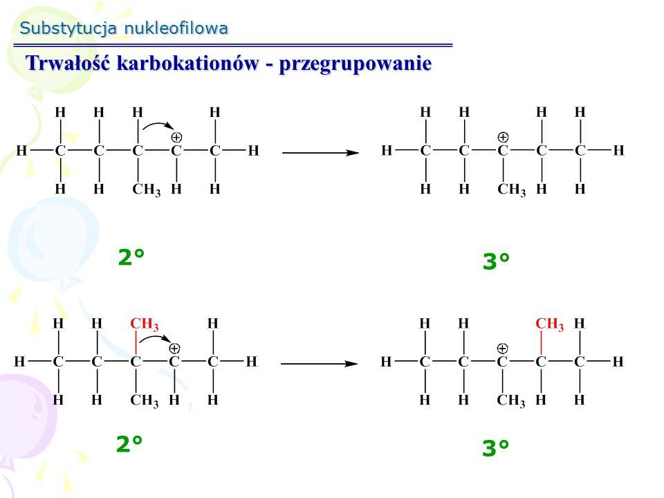 Trwałość karbokationów - przegrupowanie