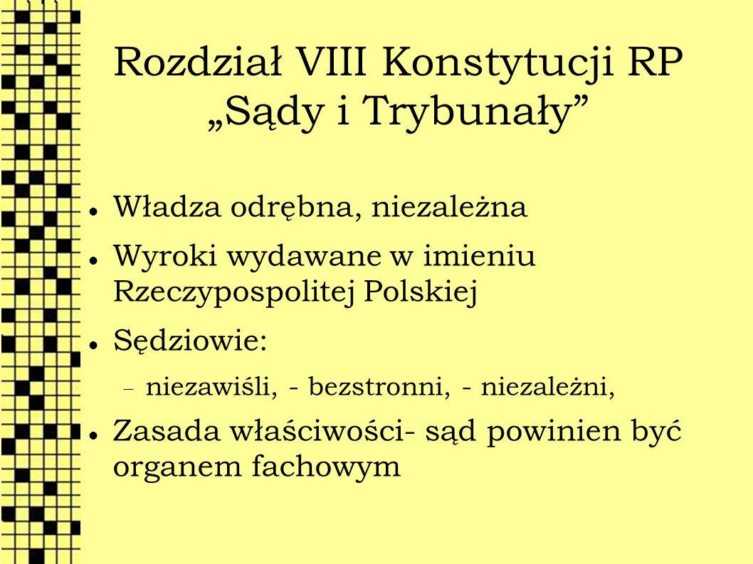 """Rozdział VIII Konstytucji RP """"Sądy i Trybunały"""
