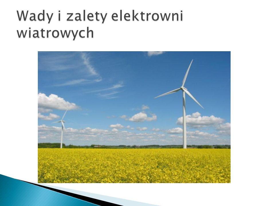 Wady i zalety elektrowni wiatrowych
