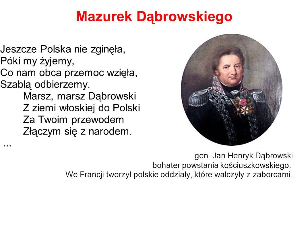 Mazurek Dąbrowskiego Jeszcze Polska nie zginęła, Póki my żyjemy,