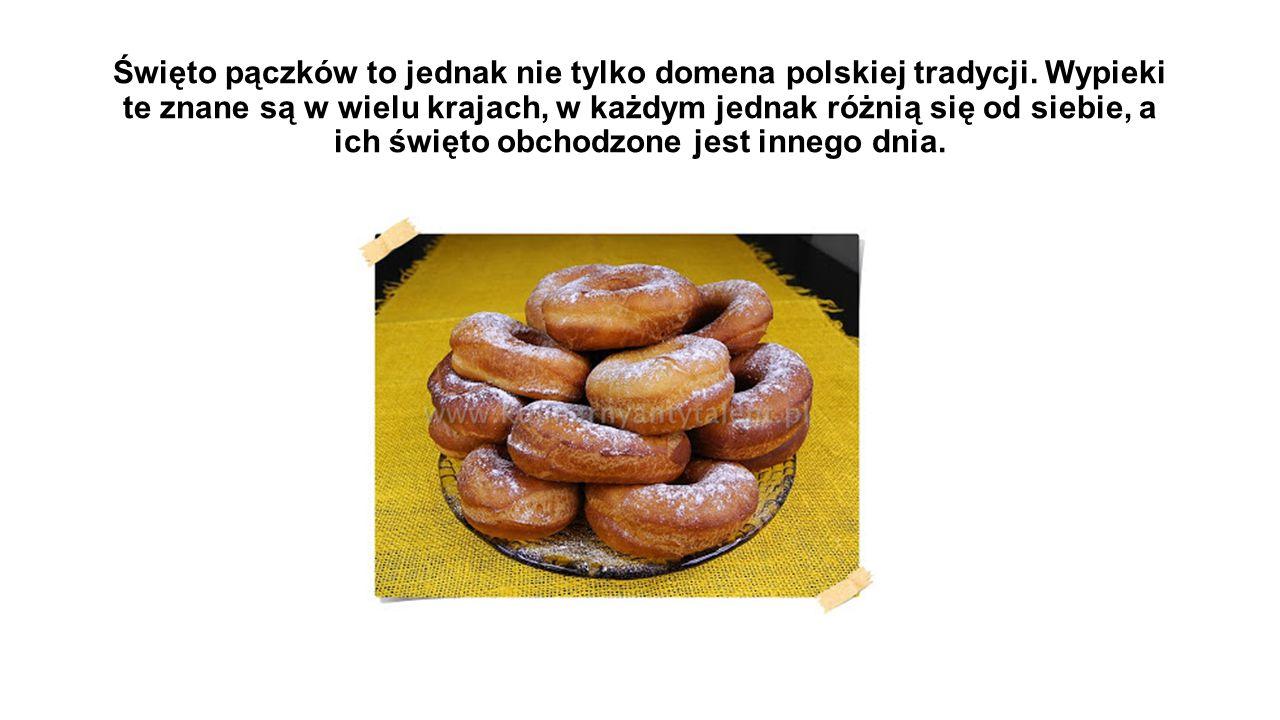 Święto pączków to jednak nie tylko domena polskiej tradycji