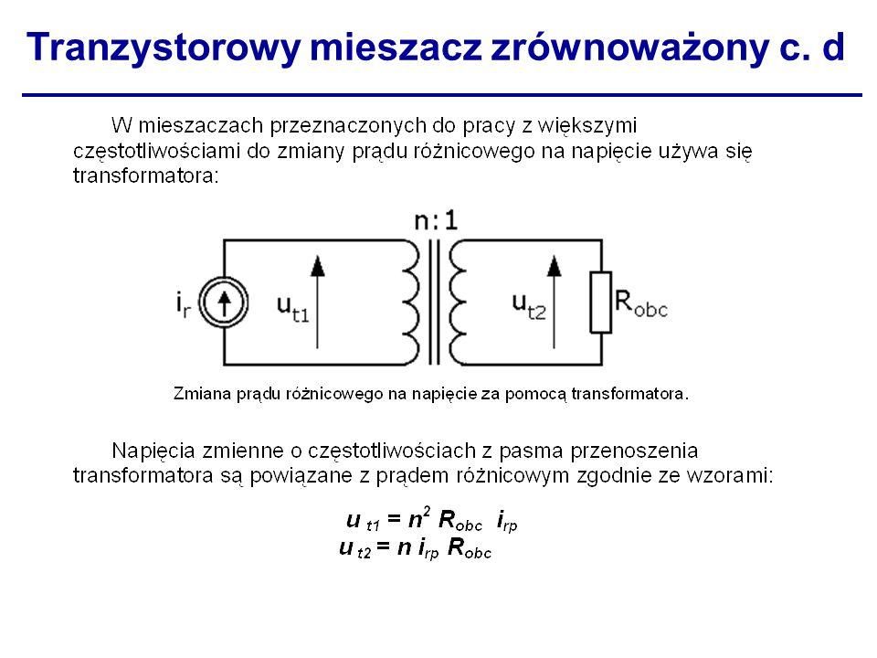 Tranzystorowy mieszacz zrównoważony c. d