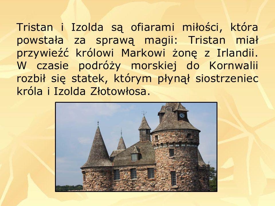 Tristan i Izolda są ofiarami miłości, która powstała za sprawą magii: Tristan miał przywieźć królowi Markowi żonę z Irlandii.