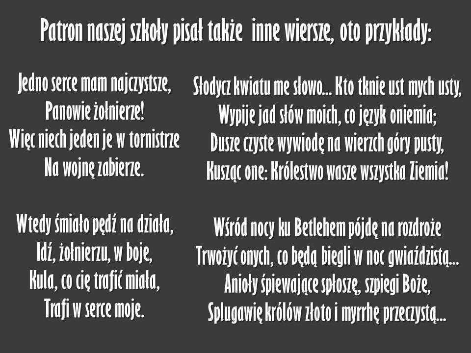 Patron naszej szkoły pisał także inne wiersze, oto przykłady: