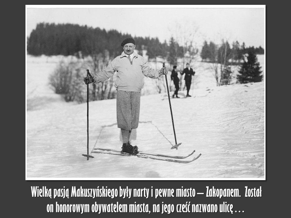 Wielką pasją Makuszyńskiego były narty i pewne miasto – Zakopanem