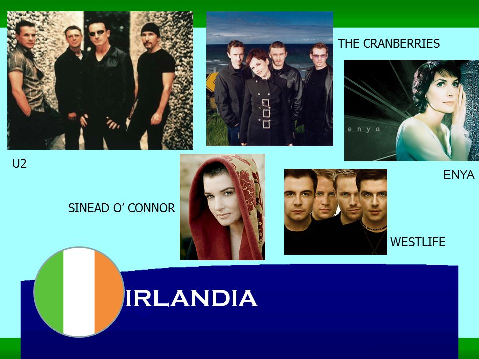 THE CRANBERRIES U2 ENYA SINEAD O' CONNOR WESTLIFE IRLANDIA