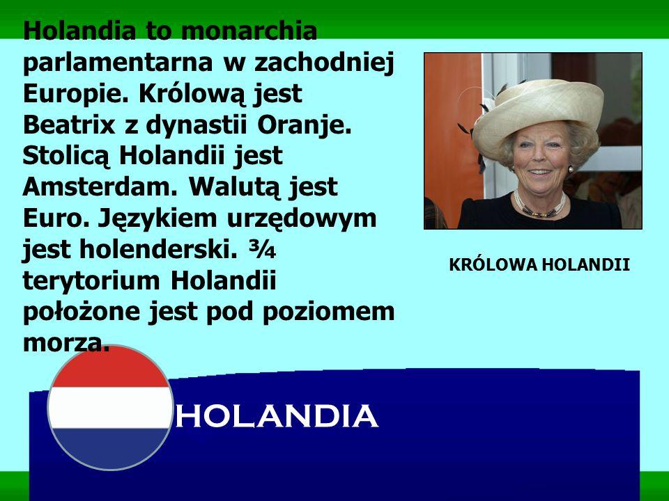 Holandia to monarchia parlamentarna w zachodniej Europie