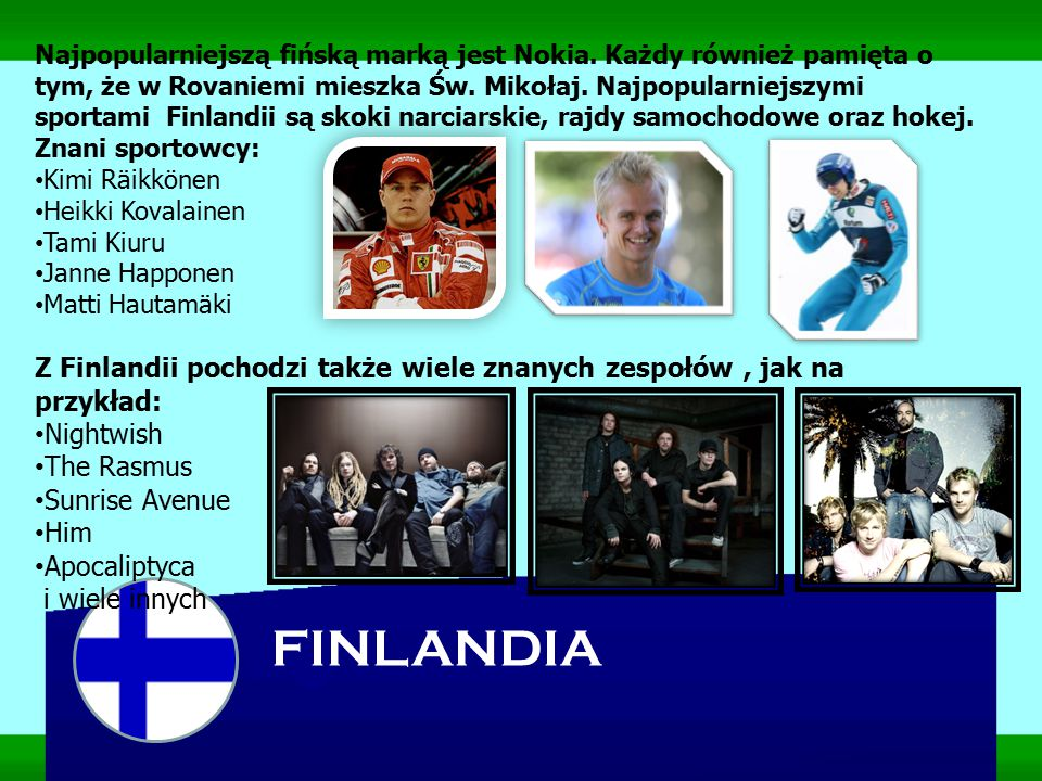 Najpopularniejszą fińską marką jest Nokia