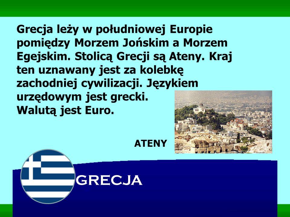 Grecja leży w południowej Europie pomiędzy Morzem Jońskim a Morzem Egejskim. Stolicą Grecji są Ateny. Kraj ten uznawany jest za kolebkę zachodniej cywilizacji. Językiem urzędowym jest grecki.