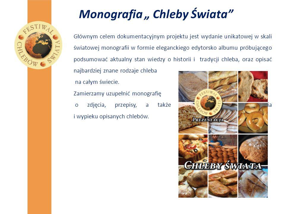 """Monografia """" Chleby Świata"""