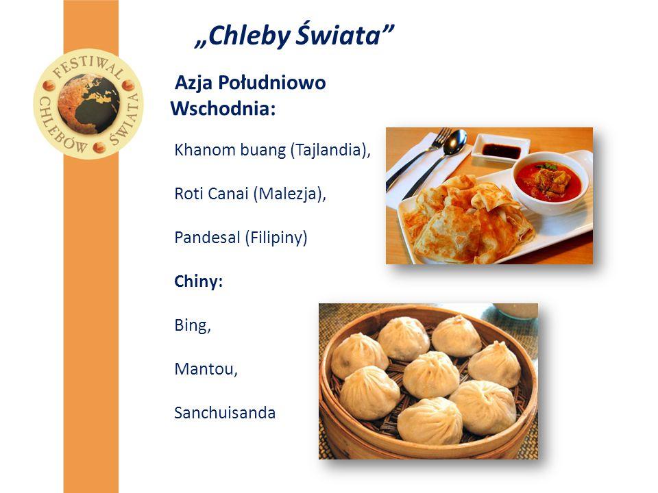 """""""Chleby Świata Azja Południowo Wschodnia: Khanom buang (Tajlandia),"""