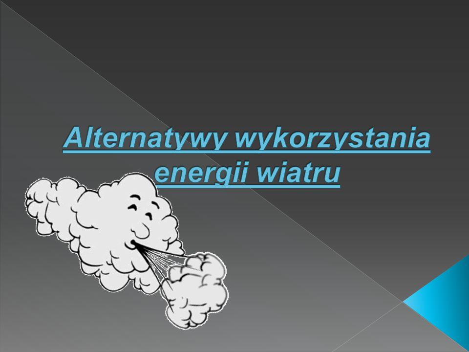 Alternatywy wykorzystania energii wiatru