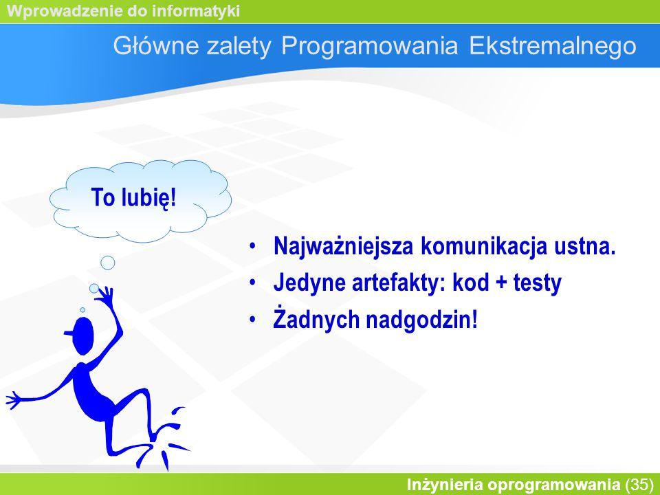 Główne zalety Programowania Ekstremalnego