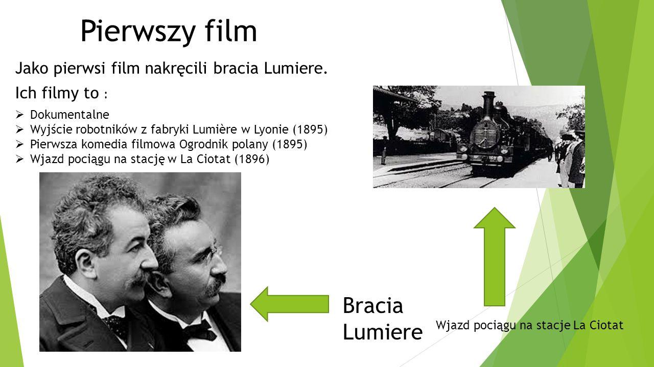 Pierwszy film Bracia Lumiere
