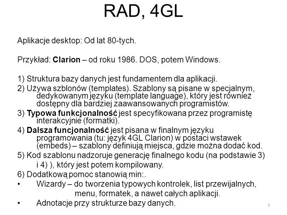 RAD, 4GL Aplikacje desktop: Od lat 80-tych.