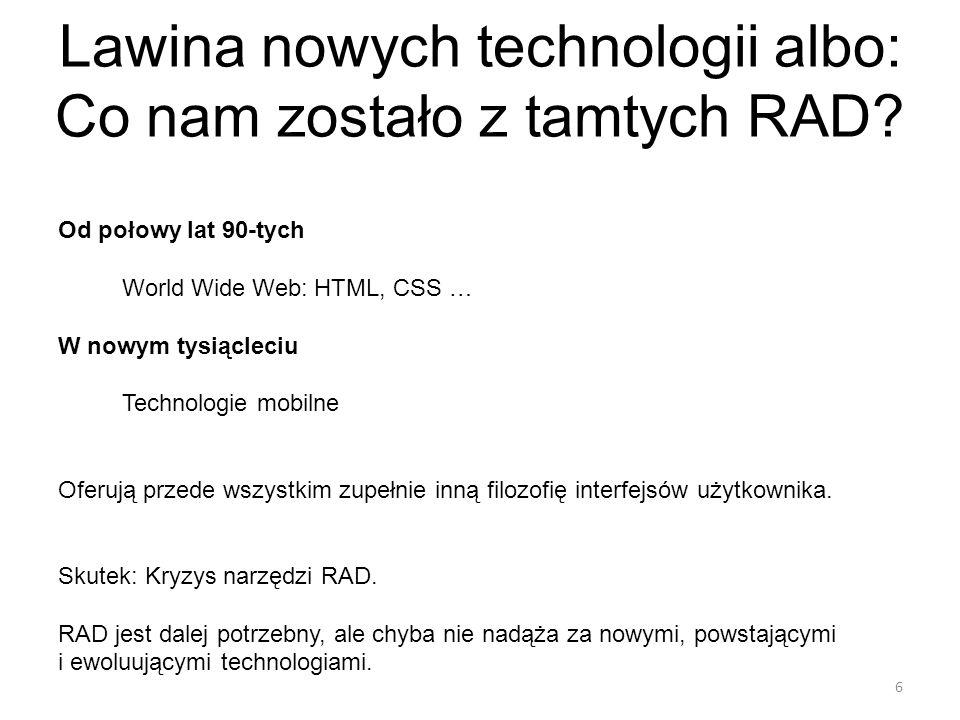 Lawina nowych technologii albo: Co nam zostało z tamtych RAD