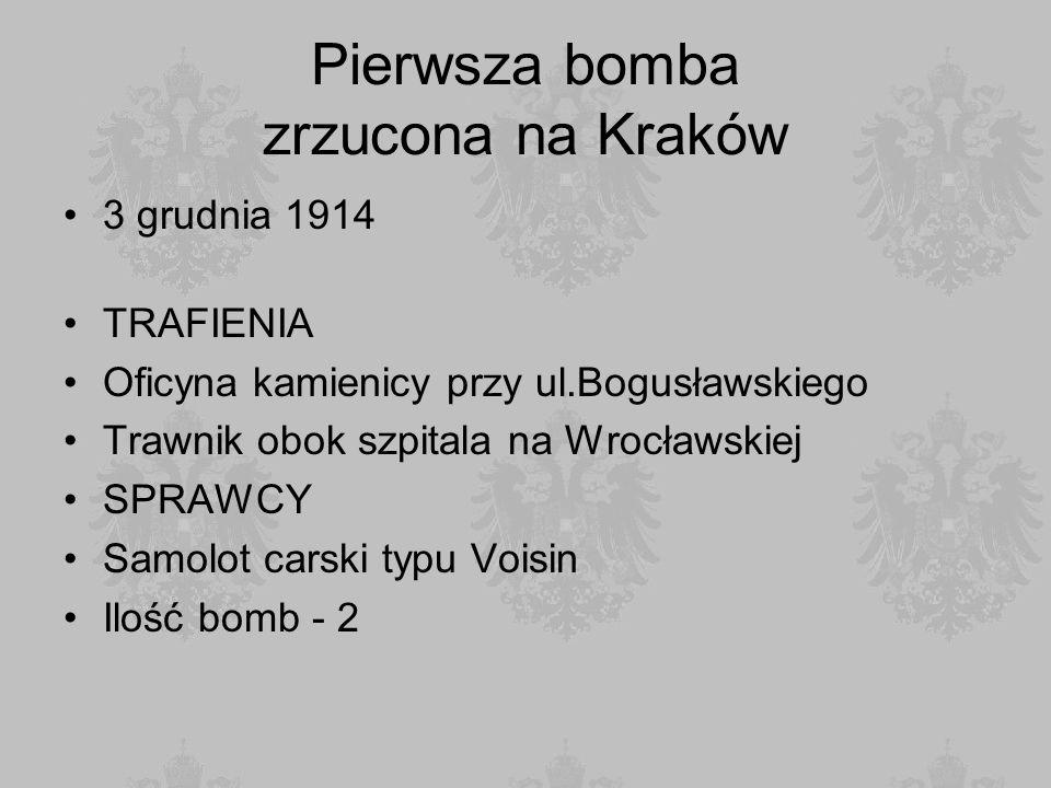 Pierwsza bomba zrzucona na Kraków