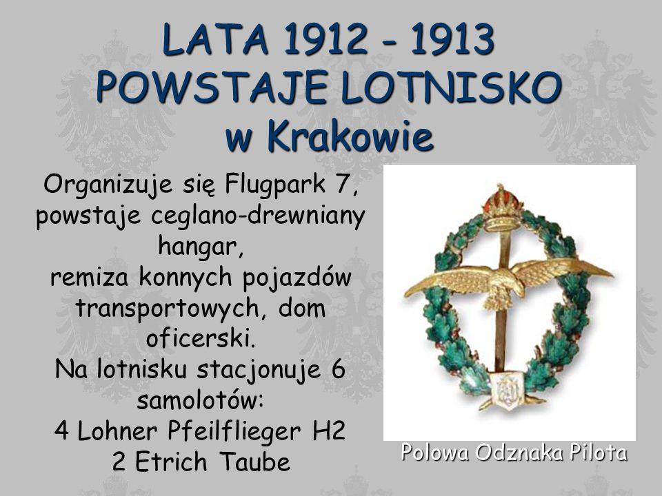 LATA 1912 - 1913 POWSTAJE LOTNISKO w Krakowie