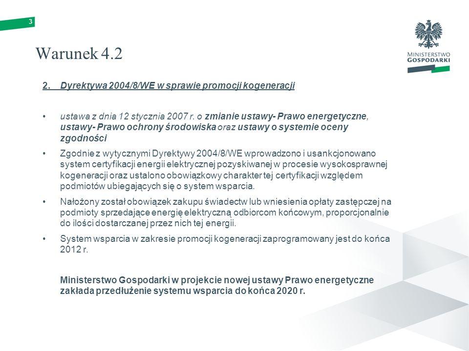 Warunek 4.2 2. Dyrektywa 2004/8/WE w sprawie promocji kogeneracji