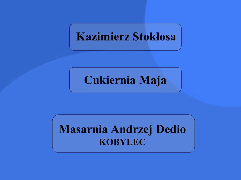 Masarnia Andrzej Dedio KOBYLEC