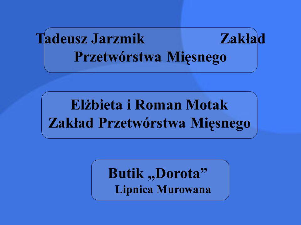 Tadeusz Jarzmik Zakład Przetwórstwa Mięsnego