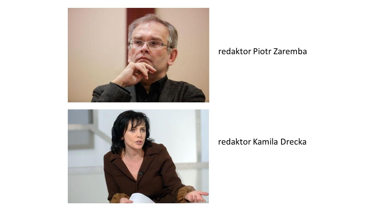 redaktor Piotr Zaremba
