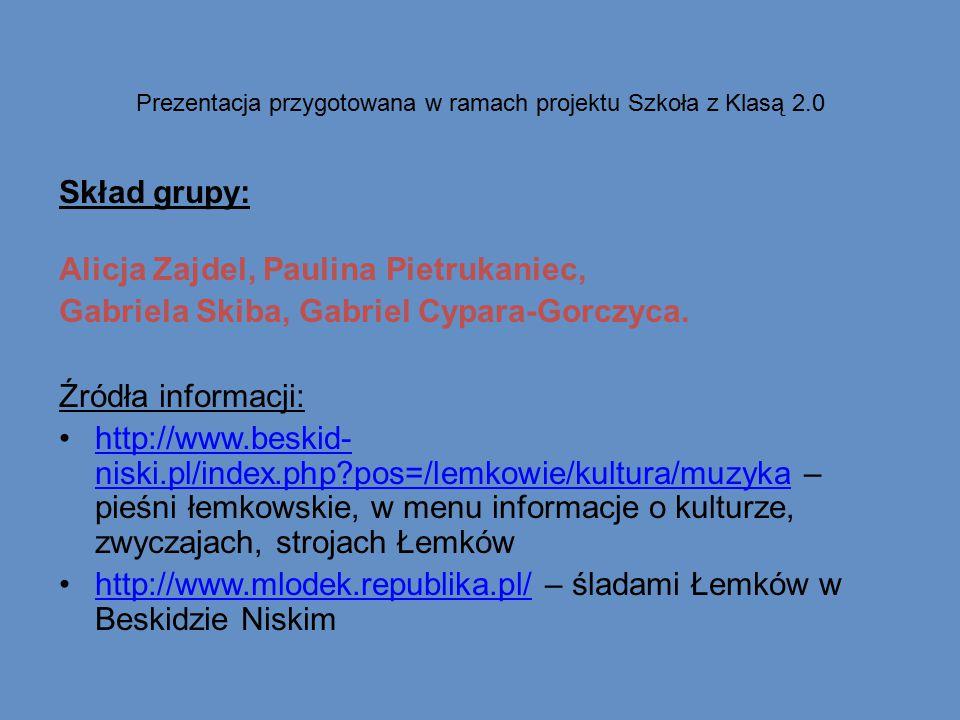 Prezentacja przygotowana w ramach projektu Szkoła z Klasą 2.0