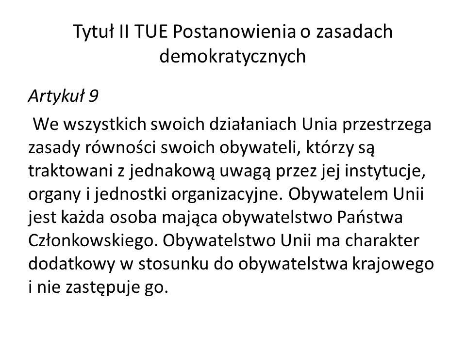 Tytuł II TUE Postanowienia o zasadach demokratycznych