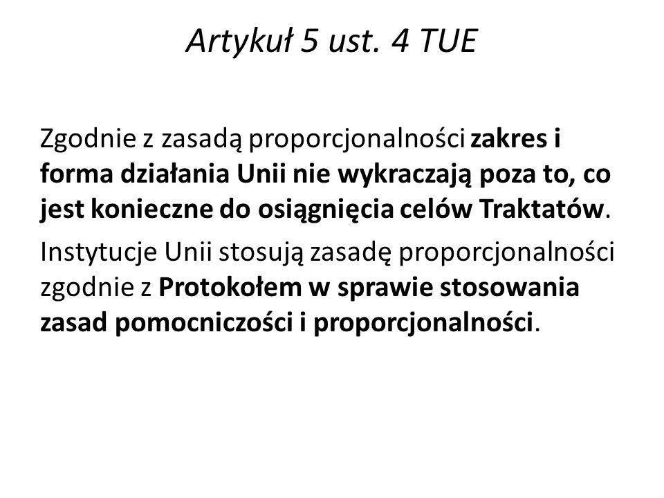 Artykuł 5 ust. 4 TUE
