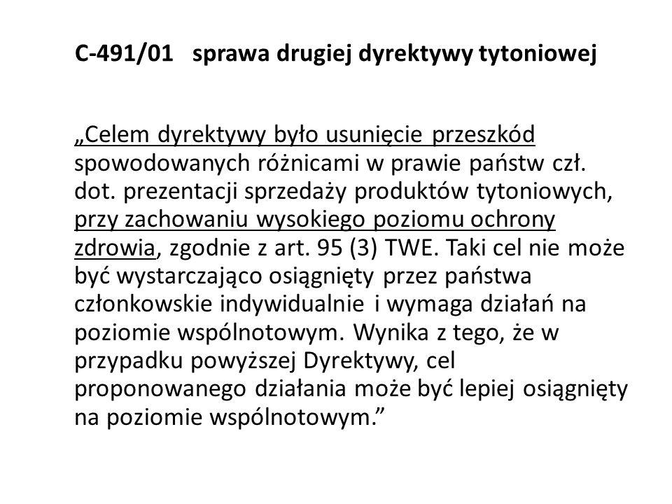 C-491/01 sprawa drugiej dyrektywy tytoniowej