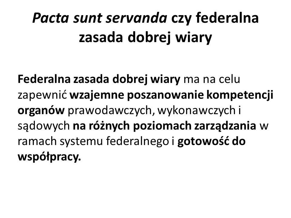 Pacta sunt servanda czy federalna zasada dobrej wiary