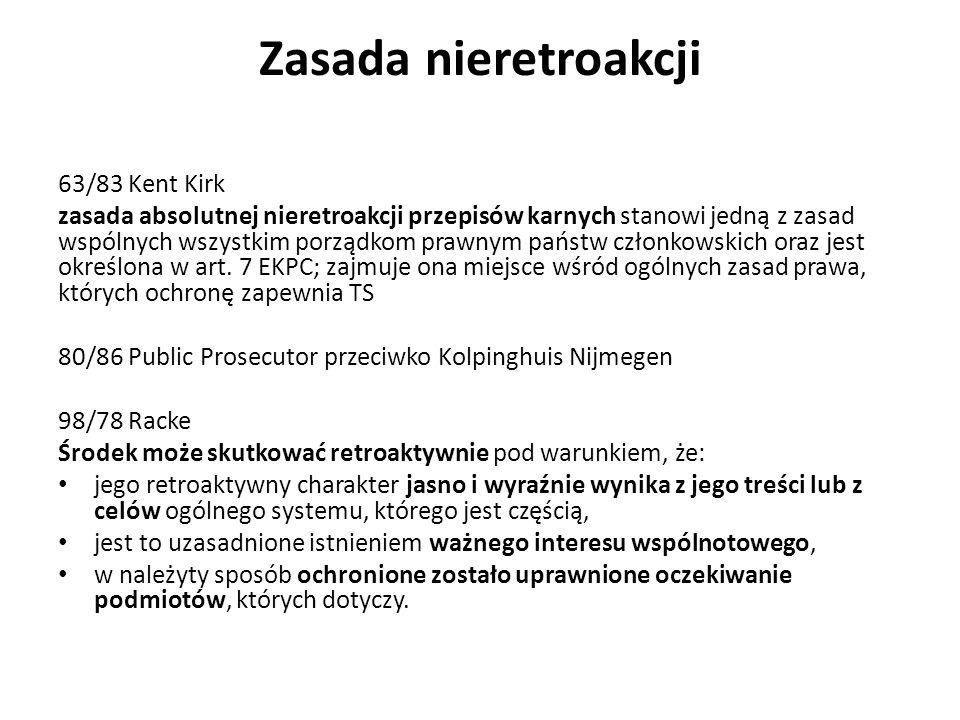 Zasada nieretroakcji 63/83 Kent Kirk