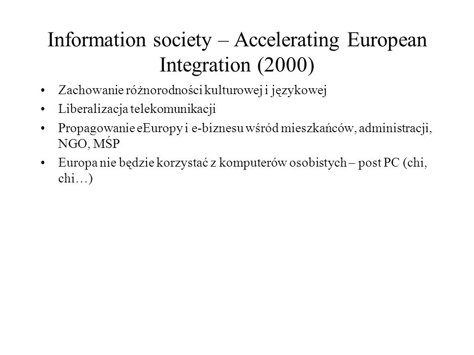 Information society – Accelerating European Integration (2000)