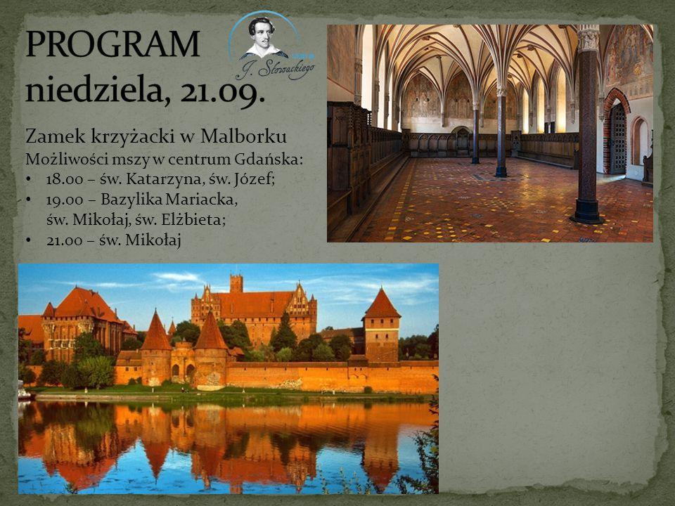 PROGRAM niedziela, 21.09. Zamek krzyżacki w Malborku