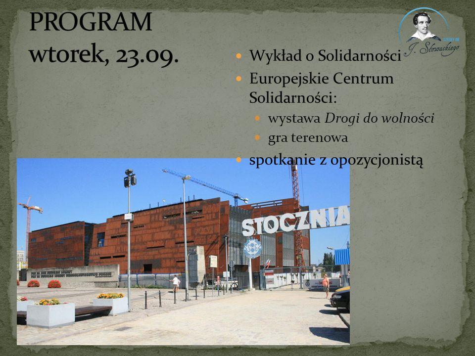 PROGRAM wtorek, 23.09. Wykład o Solidarności