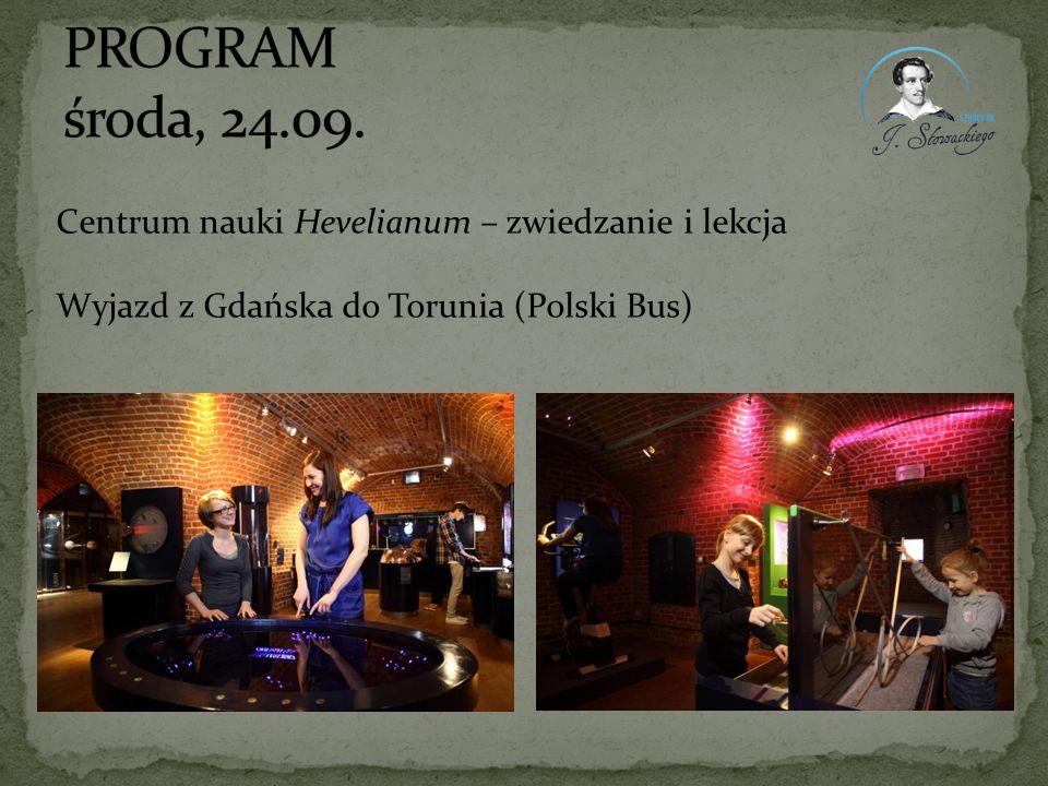 PROGRAM środa, 24.09. Centrum nauki Hevelianum – zwiedzanie i lekcja