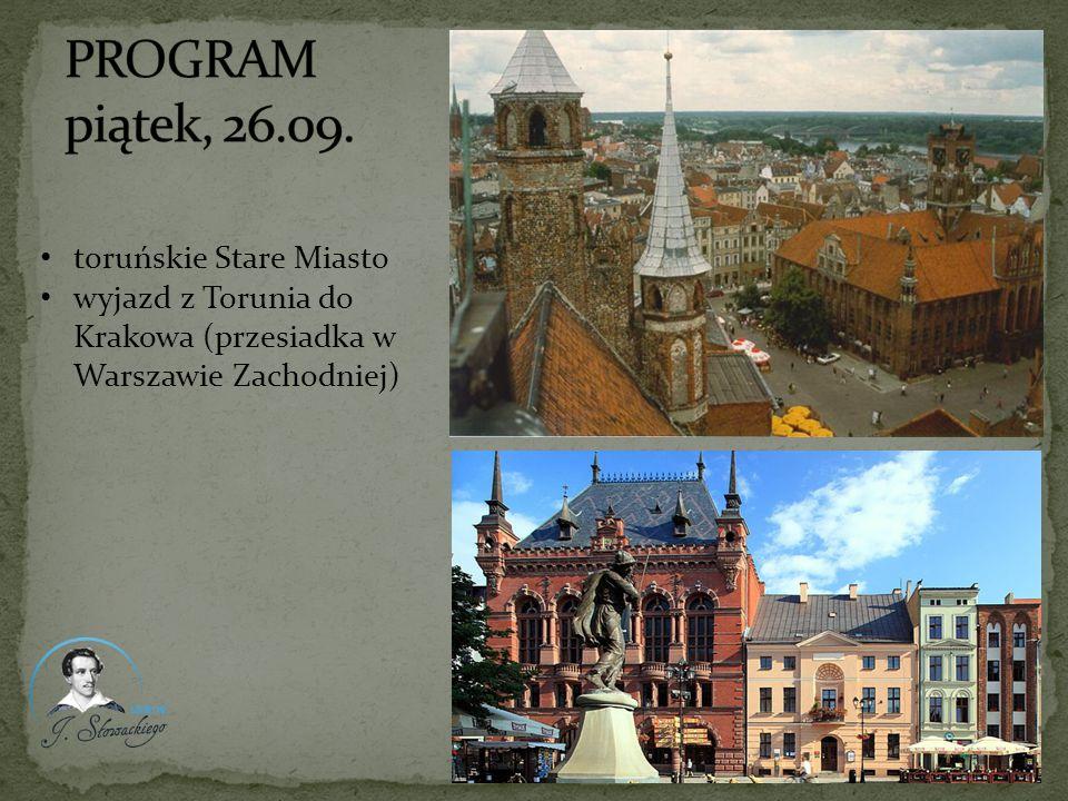 PROGRAM piątek, 26.09. toruńskie Stare Miasto