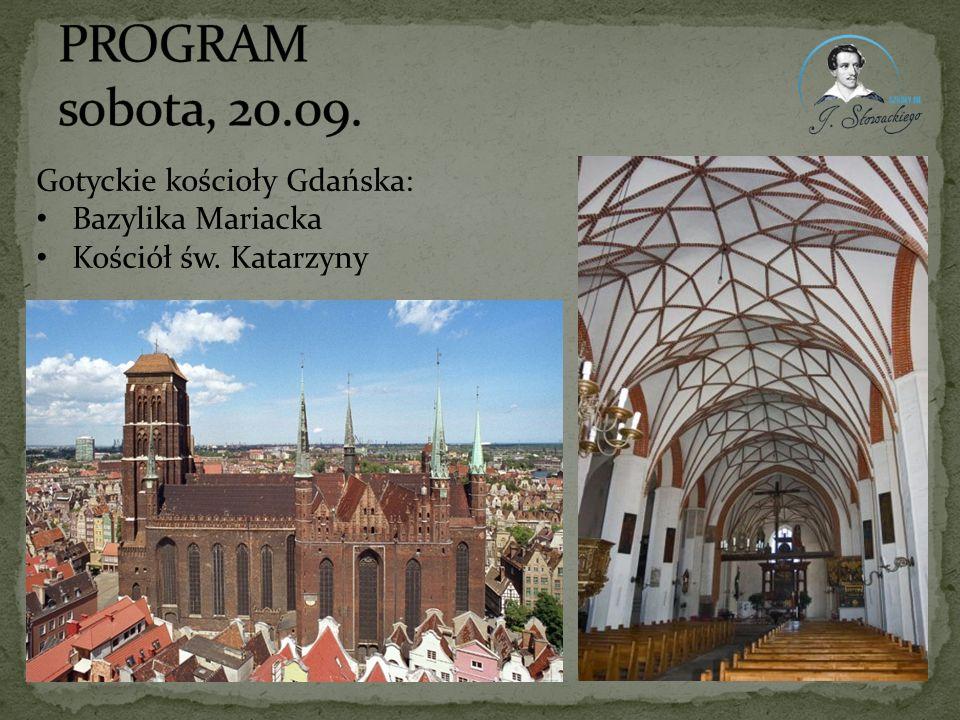 PROGRAM sobota, 20.09. Gotyckie kościoły Gdańska: Bazylika Mariacka