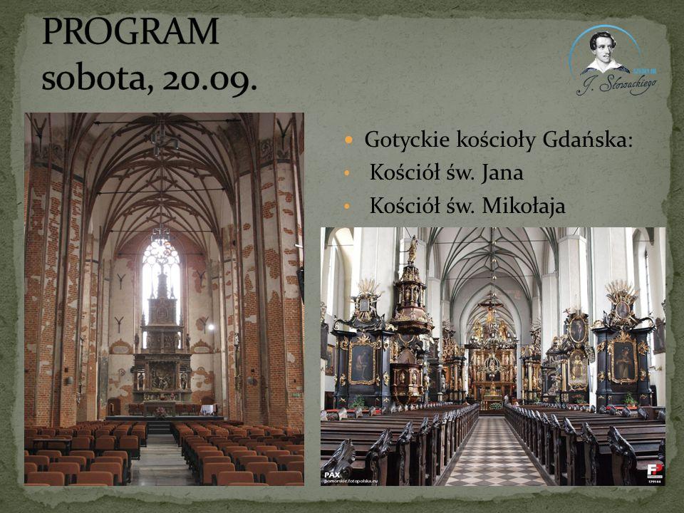 PROGRAM sobota, 20.09. Gotyckie kościoły Gdańska: Kościół św. Jana