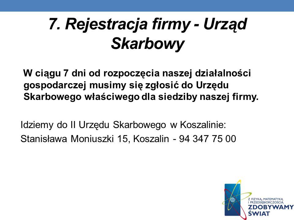 7. Rejestracja firmy - Urząd Skarbowy